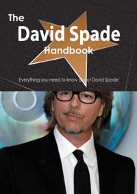 David Spade Handbook - Everything you need to know about David Spade