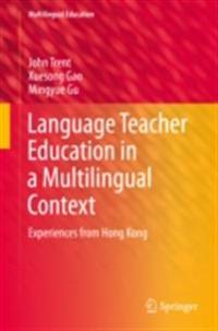 Language Teacher Education in a Multilingual Context