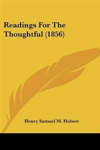 Readings for the Thoughtful