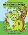 The Unfriendly Dragon: The Adventures of Bridazak and Friends
