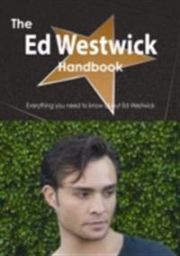 Ed Westwick Handbook - Everything you need to know about Ed Westwick