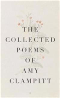 Collected Poems of Amy Clampitt