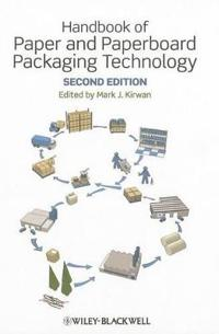 Handbook of Paper and Paperboard Packaging Technol ogy 2e