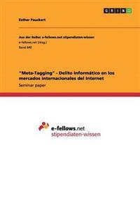 Meta-Tagging - Delito Informatico En Los Mercados Internacionales del Internet