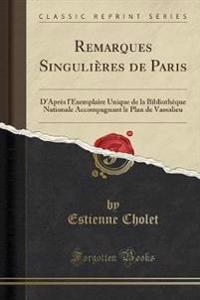 Remarques Singulieres de Paris