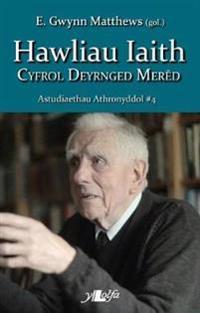 Astudiaethau Athronyddol: 4 Hawliau Iaith - Cyfrol Deyrnged Mered