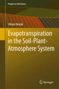 Evapotranspiration in the Soil-Plant-Atmosphere System