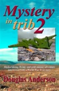 Mystery in Trib 2