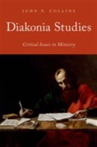 Diakonia Studies: Critical Issues in Ministry