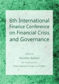 6th International Finance Conference on Financial Crisis and Governance