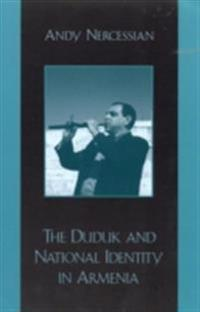 Duduk and National Identity in Armenia