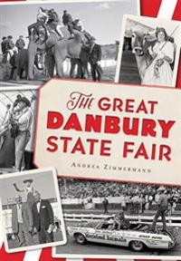 The Great Danbury State Fair