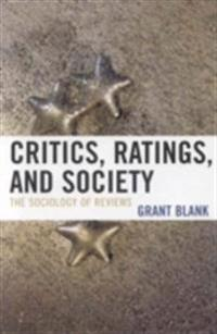Critics, Ratings, and Society