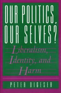 Our Politics, Our Selves?