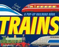 Trains: A Pop-Up Railroad Book