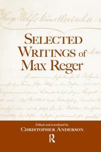 Selected Writings of Max Reger