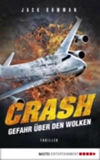 Crash - Gefahr uber den Wolken