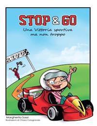 Stop & Go: Una Vittoria Sportiva, Ma Non Troppo