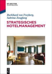 Strategisches Hotelmanagement