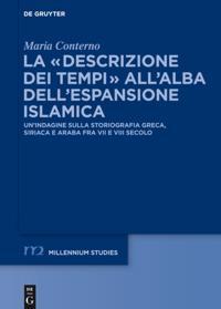 La &quote;descrizione dei tempi&quote; all'alba dell'espansione islamica