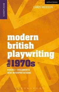 Modern British Playwriting: The 1970s