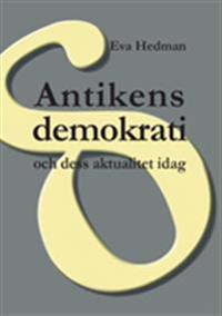 Antikens demokrati : och dess aktualitet idag