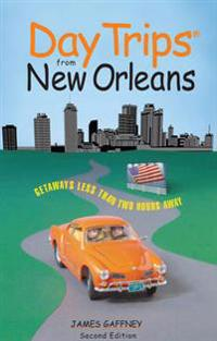 Day Trips(R) from New Orleans