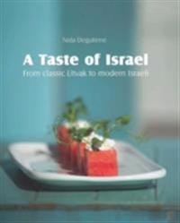 Taste of Israel - From classic Litvak to modern Israeli