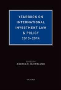 Yearbook on International Investment Law & Policy, 2013-2014