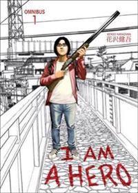 I Am a Hero Omnibus 1
