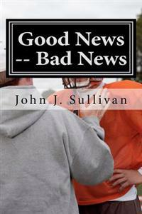 Good News -- Bad News: Leadership Challenges for Servant Leaders