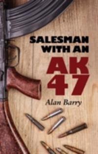Salesman with an AK-47