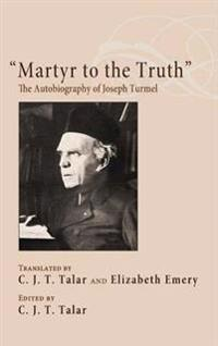 Martyr to the Truth