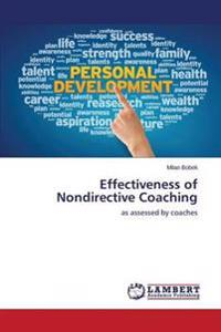 Effectiveness of Nondirective Coaching