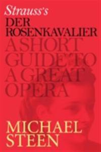 Richard Strauss's Der Rosenkavalier