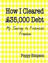 How I Cleared GBP35,000 Debt - My Journey to Financial Freedom.