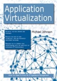 Application Virtualization: What you Need to Know For IT Operations Management