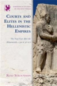 Courts and Elites in the Hellenistic Empires