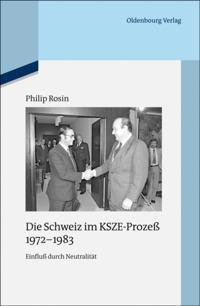 Die Schweiz im KSZE-Proze 1972-1983