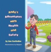 Andy's Adventures with Health and Safety