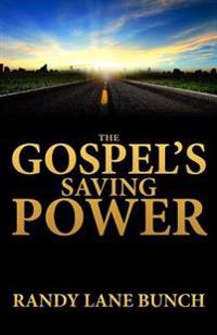 The Gospel's Saving Power, 2nd Edition