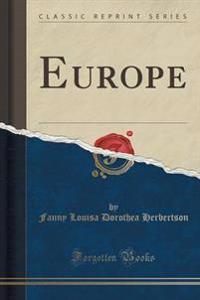 Europe (Classic Reprint)
