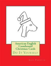 American English Coonhound Christmas Cards: Do It Yourself