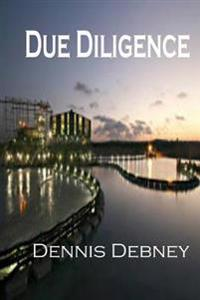Due Diligence: Book Two in the Adam Cartwright Trilogy