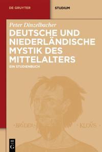 Deutsche und niederlandische Mystik des Mittelalters