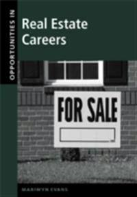 Opportunities in Real Estate Careers, Revised Edition