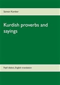 Kurdish proverbs and sayings : Feylî dialect, English translation