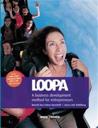 Loopa : a business development method for entrepreneurs