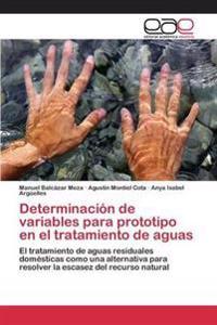 Determinacion de Variables Para Prototipo En El Tratamiento de Aguas