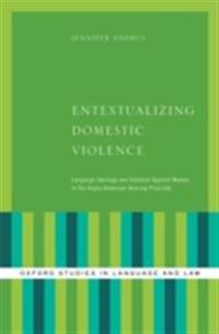 Entextualizing Domestic Violence: Language Ideology and Violence Against Women in the Anglo-American Hearsay Principle